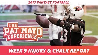 2017 Fantasy Football - Week 9 NFL Injury Report & DraftKings Milly Maker Chalk Picks and Pivots