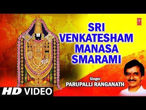 Sri Venkatesam [Full Song] - Sri Venkatesham Manasa Smarami