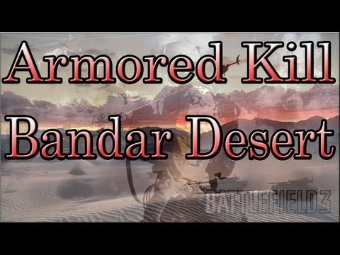 Battlefield 3 - Armored Kill - Bandar Desert