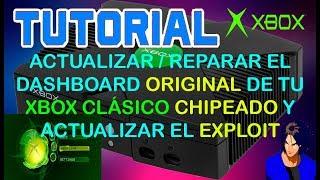 """Reparar / Actualizar Dashboard original de """"Xbox Clásico CHIPEADO""""   KX"""