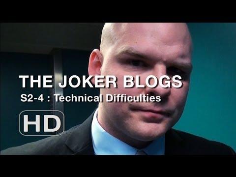 The Joker Blogs - Technical Difficulties (4)