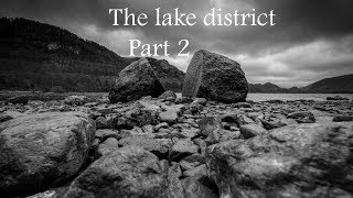 Landscape Photography The Lake District Part 2