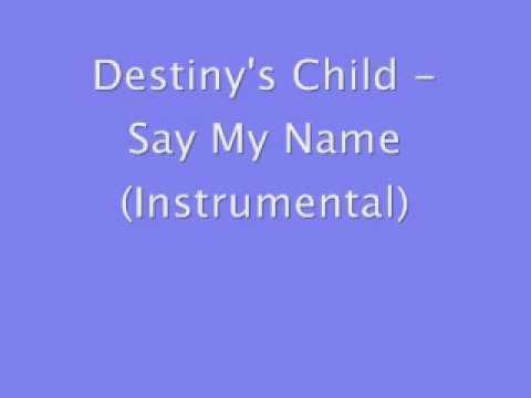 Destiny's Child - Say My Name (Instrumental)