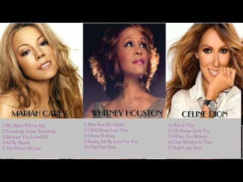 The best songs of Celine Dion, Whitney Houston, Mariah Carey - mp3