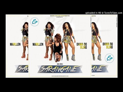 Marllen & Dama do Bling - Sarangane (Official)