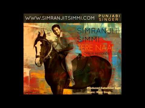 Simranjit Simmi GUTT SAPNI TERE NAAL (2010)