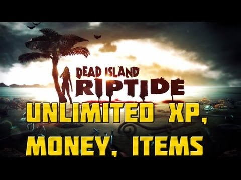 Dead Island Riptide  Unlimited XP. Money. Items and Weapon Duplication Cheat/Glitch - Co-op