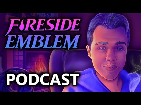 How far Heroes has come. Refinery. Fire Emblem Switch & Waifus - Fireside Emblem Podcast Ep1