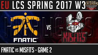 Fnatic vs Misfits Highlights Game 2 - EU LCS W3D1 Spring 2017 - FNC vs MF G2