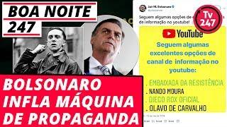 Bolsonaro infla máquina de propaganda - Boa Noite 247 (12.11.2018)