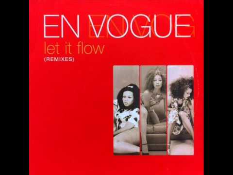 En Vogue - Let It Flow (rdfb Radio Remix) video