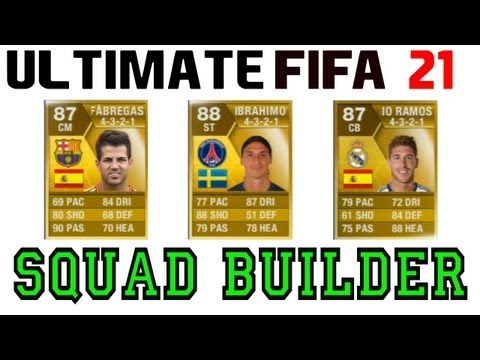 FIFA 13 Ultimate Team - SQUAD BUILDER - Ultimate FIFA Episode 21 - ZLATAN