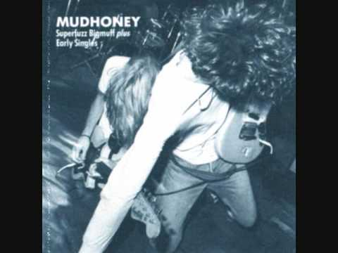 Mudhoney - You Got It (Keep It Outta My Face)