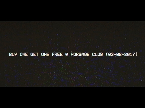 Buy One Get One Free @ Forsage Club (03-02-2017) !Live