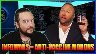 Infowars = Anti-Vaccine MORONS