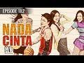Nada Cinta - Episode 182