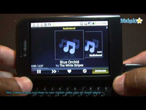 How to Use Slacker Radio App on Droid Phone
