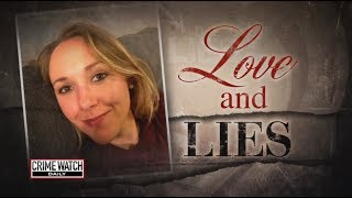 Pt. 1: Woman Vanishes After Moving Away to Be With Boyfriend - Crime Watch Daily