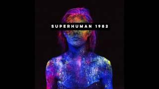 Superhuman - 1982