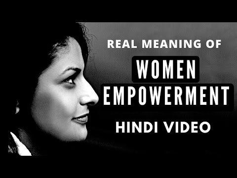 Freedom - Real Meaning of Women Empowerment - Video in Hindi
