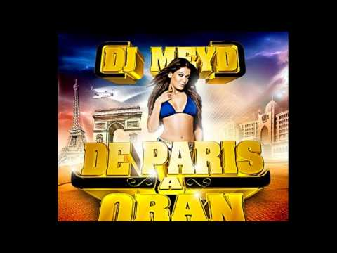 DJ MEYD INTRO  MIXTAPE  DE PARIS A ORAN .CD .2