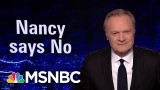 Lawrence: Pelosi 'Crushed' President Donald Trump Over State Of The Union | The Last Word | MSNBC
