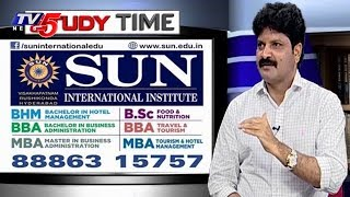 Sun International Institute | Hotel Management, BBA and MBA Courses | Study Time
