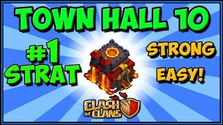 BEST Town Hall 10 ATTACK Strategy 2019! Clash of Clans