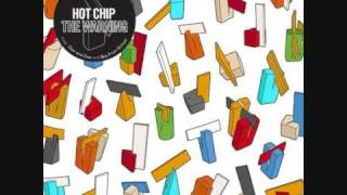 Watch Hot Chip No Fit State video
