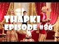 Thapki ANTV Episode 86 Hari Ini Dhruv Ingin Pisahkan Thapki - Bihan MP3