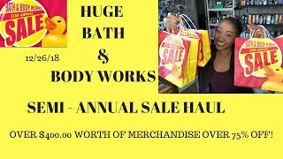 Huge Bath & Body Works Semi Annual Sale Haul 12/26/18~Over $400 Worth of Merchandise Over 75% Off ❤️