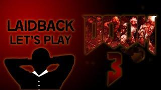 Shield This Mofugga! - Laidback Let's Play - DOOM (Part 3)