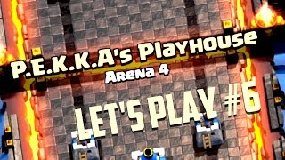 Let's Play Clash Royale Ep. #6: PEKKAs Playhouse!