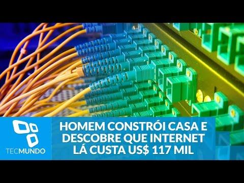 Homem constrói a própria casa e descobre que internet lá custa US$ 117 mil