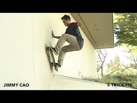 5 Trick Fix: Jimmy Cao