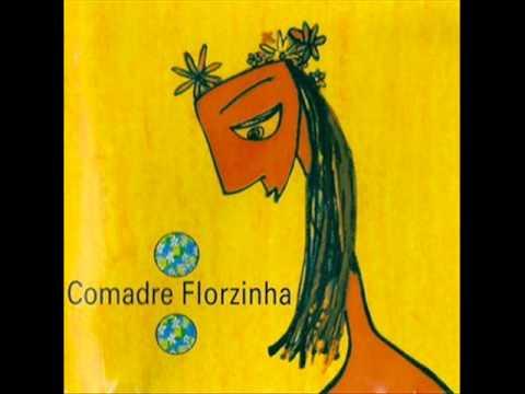 Comadre Florzinha - Pirolito