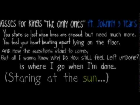 The Only Ones - Kisses For Kings ft. Johnny 3 Tears