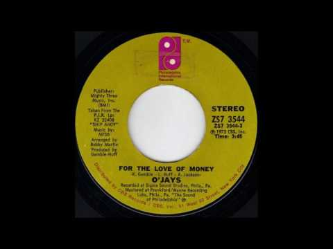 1974_100 - O'Jays, The - For The Love Of Money -...