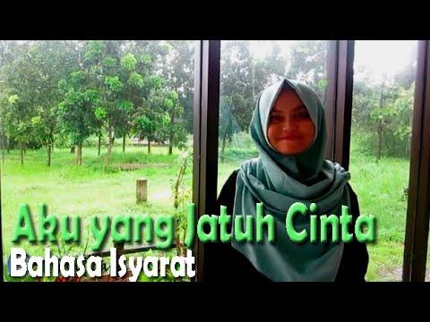 download lagu Aku Yang Jatuh Cinta SIBI Cover Bahasa I gratis
