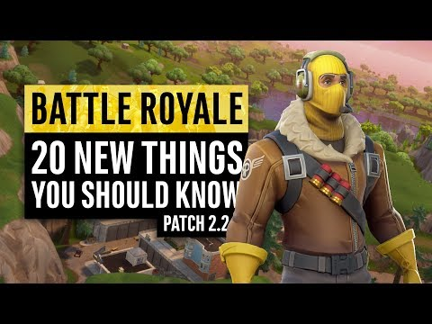 Fortnite Battle Royale | 20 New Things You Should Know (Patch 2.2.0)