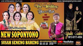 LIVE ACARA ADAT THE WEDDING YANI & BUDI YULIA SALON BERSAMA NEW SOPONYONO