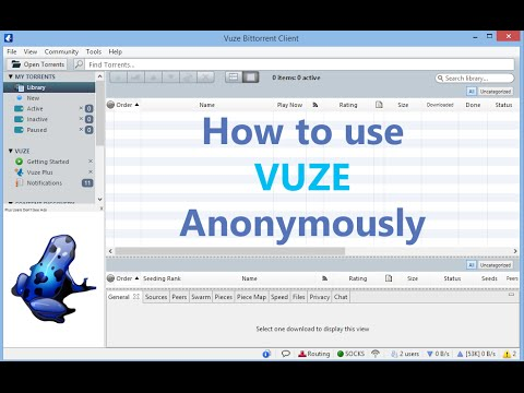 How to Download Torrents Anonymously with Vuze (VPN + Proxy Setup Guide)
