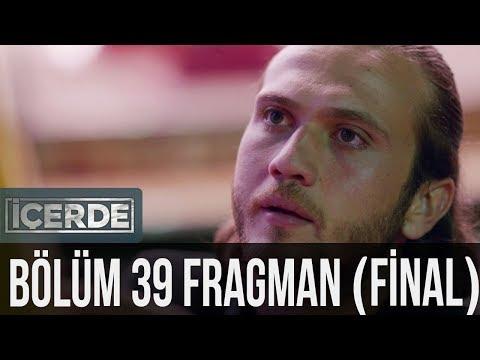 İçerde 39. Bölüm Fragman - Final Bölümü