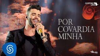 Gusttavo Lima - Por Covardia Minha - DVD O Embaixador (Ao Vivo)