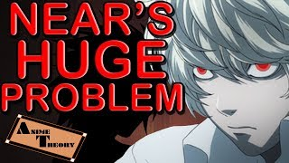 Anime Theory: Near's HUGE PROBLEM! (Death Note Theory)