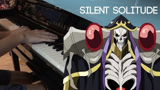 OVERLORD III ED | OxT - Silent Solitude Piano Cover