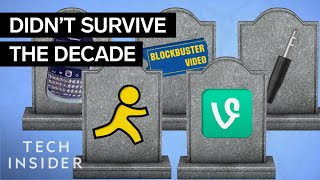Tech That Died This Decade