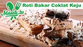 Roti Bakar Coklat Keju | Jajanan #097