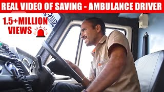 108 Ambulance Drivers - Real Video of Saving Patients (Tamil) With Subtitles