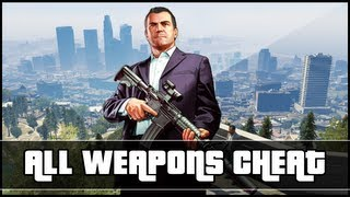"GTA 5 Give ALL Weapons Cheat Code (Xbox 360 & PS3) ""GTA 5 Cheats"""